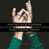 Top Praise & Worship Naija Gospel Songs, Vol. 2 - Various Artists