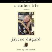 A Stolen Life (Unabridged)