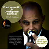 Vocal Warm Up & Development Exercises - Male Edition