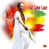 Tasha T - Spread Some Love