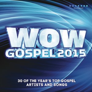 Various Artists - WOW Gospel 2015