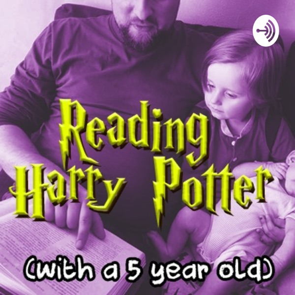 Reading Harry Potter with a Five-Year-Old