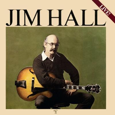Jim Hall: Live! - Jim Hall