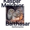 Kaspar Melchior Balthasar - Dezmond Dez, Tommy Vercetti & CBN