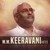 M.M. Keeravani Hits