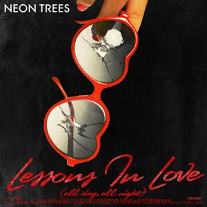 Lessons In Love (All Day, All Night) [The Remixes] - EP