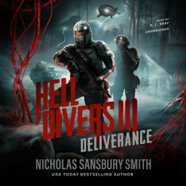 Hell Divers III: Deliverance: The Hell Divers series, Book 3 (Unabridged) audiobook