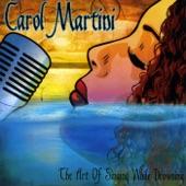 Carol Martini - Over My Head
