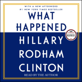 What Happened (Unabridged)