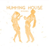 Humming House - Run with Me