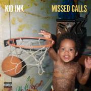 Missed Calls - Kid Ink