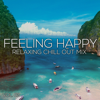 Various Artists - Feeling Happy Relaxing Chill Out Mix, Vol. 02 (Compiled and mixed by Deep Dreamer) artwork