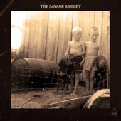 The Savage Radley - Gone