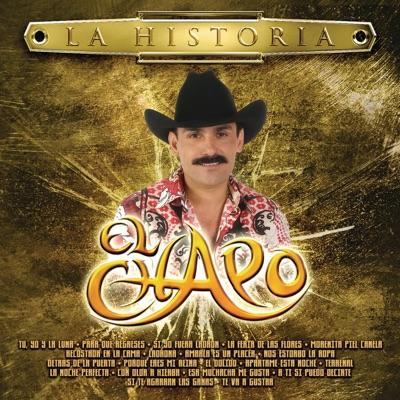 La Historia: El Chapo - El Chapo De Sinaloa