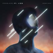 Problems (feat. Lido) [Taska Black Remix]