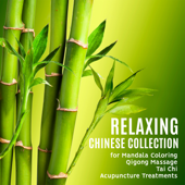 Relaxing Chinese Collection for Mandala Coloring, Qigong Massage, Tai Chi, Acupuncture Treatments