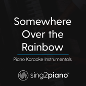 [Download] Somewhere Over The Rainbow (In the Style of Ariana Grande) [Piano Karaoke Version] MP3