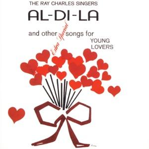 The Ray Charles Singers - Al-Di-La