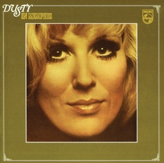 Dusty in Memphis (Remastered Deluxe)