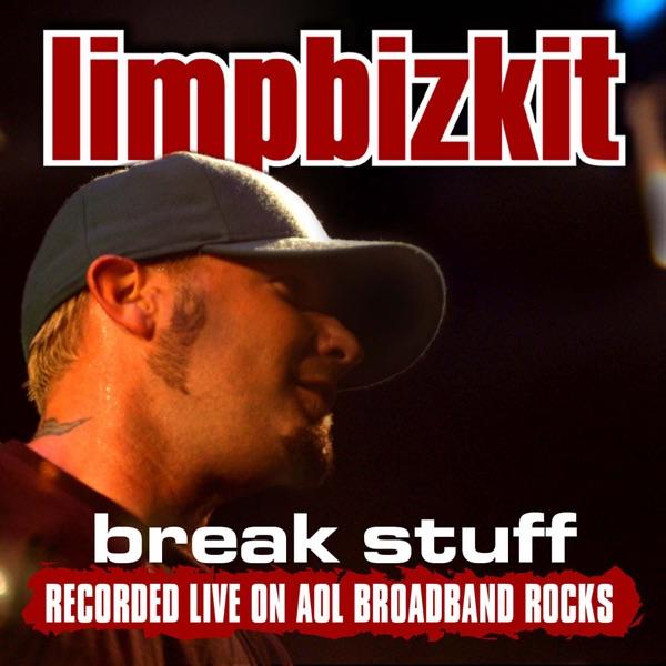 Break Stuff (Sessions@AOL) - Single