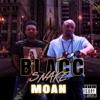 Blacc Snake Moan, Bloc