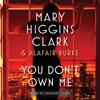 Mary Higgins Clark & Alafair Burke - You Don't Own Me (Unabridged)  artwork