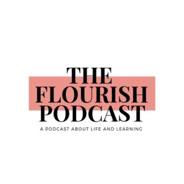 The Flourish Podcast