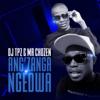 DJ TPZ & Mr Chozen - Ang'zanga Ngedwa artwork