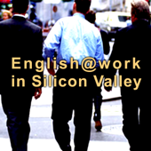 ビジネス英会話 English@Work In Silicon Valley (第1~4章)