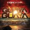 Guaya Guaya - Single