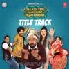 Shaadi Teri Bajayenge Hum Band (Title Track) [From