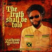 Zacheous Jackson - The Truth Shall Be Told