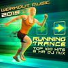 Running Trance Workout Music 2019 Top 100 Hits 8hr DJ Mix - Running Trance & Workout Trance