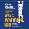 Way of the Warrior Kid AudioBook Download