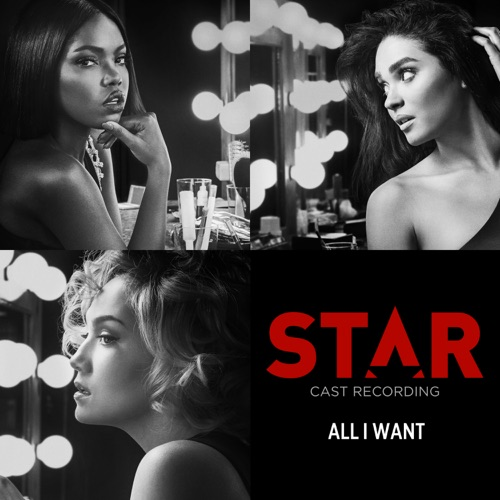 Star Cast - All I Want (feat. Brittany O'Grady & Evan Ross)