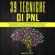 Roberto Gallo - PNL: 39 Tecniche di PNL [NLP: 39 NLP Techniques]: La Guida Definitiva alla Programmazione Neurolinguistica: Riprogramma il tuo Cervello, Controlla la tua Mente, Crea la Vita che ... il tuo Potenziale (Unabridged)