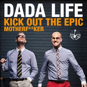 Kick Out the Epic Motherf**ker (Remixes) - EP