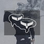 Darkest Hours / Tu M'as Tout Pris - Single