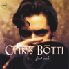 First Wish, Chris Botti