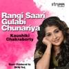 Rangi Saari Gulabi Chunariya Single