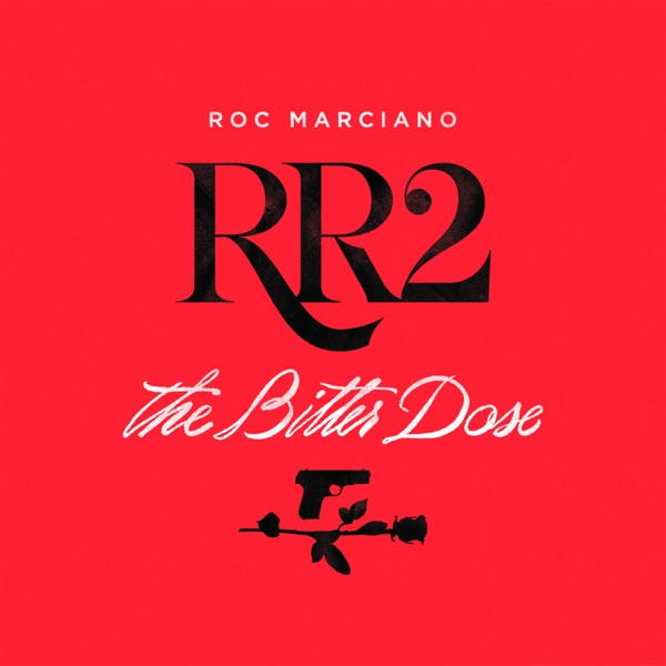 iTunes Artwork for 'RR2: The Bitter Dose (by Roc Marciano)'