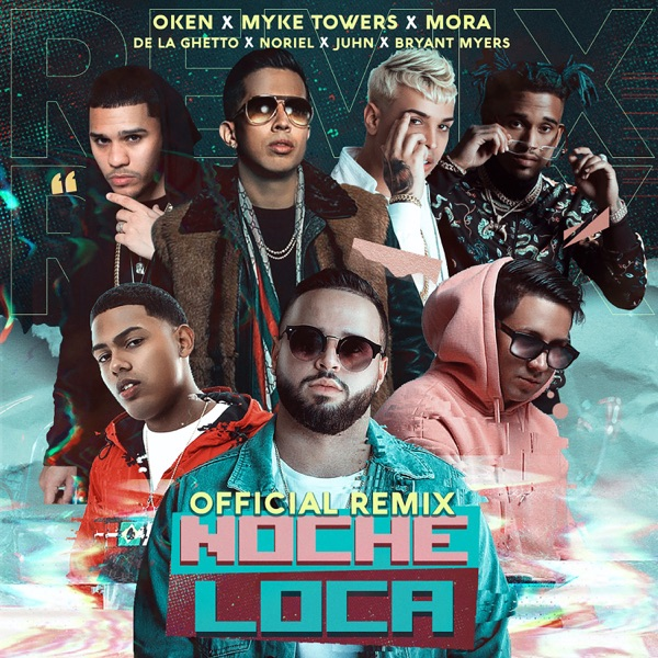 Noche Loca Remix (feat. Bryant Myers, De La Ghetto, Juhn & Noriel) - Single