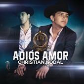 Adiós Amor - Christian Nodal