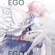 EGOIST Eiyu Unmei No Uta (From Best AL Alter Ego) - EGOIST