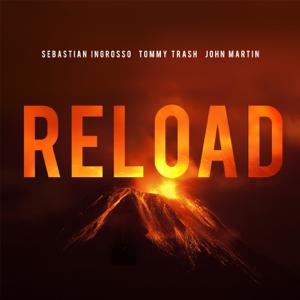 Sebastian Ingrosso, Tommy Trash & John Martin - Reload (Vocal Version / Radio Edit)