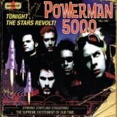 Powerman 5000 - Nobody's Real