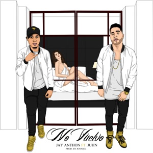 No Vuelvo (feat. Juhn) - Single Mp3 Download