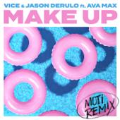 Make Up (feat. Ava Max) [MOTi Remix]
