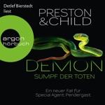 Demon - Sumpf der Toten - Ein neuer Fall für Special Agent Pendergast (Ungekürzte Lesung)