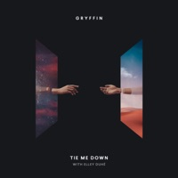 GRYFFIN, ELLEY DUHE - Tie Me Down Chords and Lyrics
